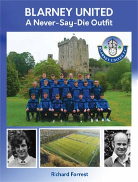 Blarney United A Never-Say-Die Outfit cover